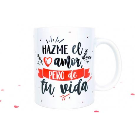Taza Hazme el amor